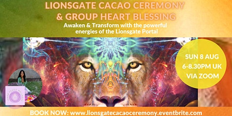Lionsgate Cacao Ceremony with Heart Blessing Online tickets