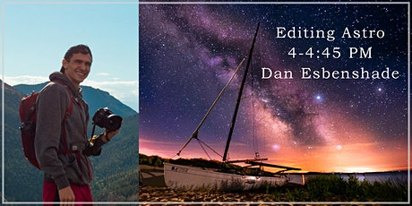 Editing Astro with Dan Esbenshade! - Lakeshore Foto Fest! tickets