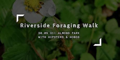 August Riverside Foraging Walk tickets