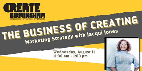 The Business of Creating: Marketing Strategy tickets
