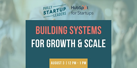 Building Systems for Growth & Scale tickets