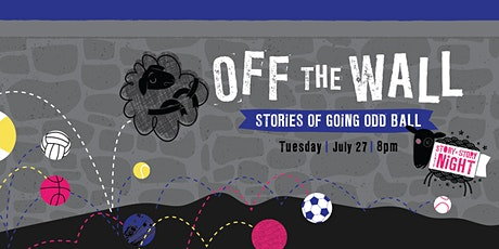 OFF THE WALL: Stories of Going Odd Ball tickets