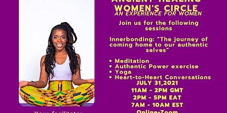 Ancient-Healing Women's Circle: An Experience for Women tickets