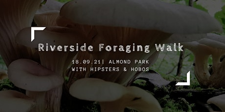 September Riverside Foraging Walk - Plants & Fungi tickets
