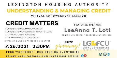 LHA: Understanding  & Managing Credit Virtual Workshop Presented by LGFCU tickets