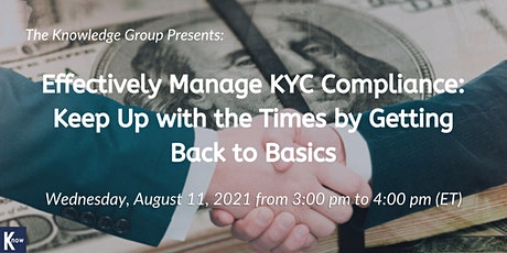 Effectively Manage KYC Compliance: Keep Up with the Times tickets