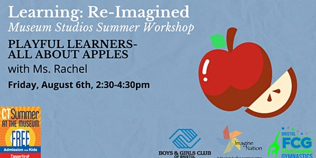 Learning Re-Imagined: All About Apples, Ages 3 and Under tickets