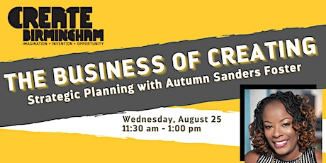 The Business of Creating: Strategic Planning tickets