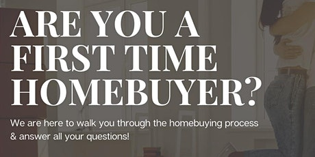 Are You A First Time Homebuyer? tickets