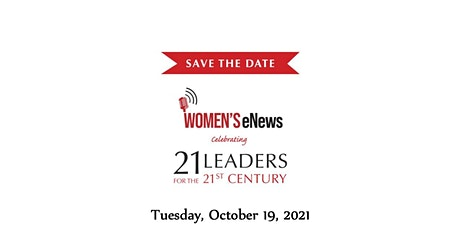 Women's eNews: '21 Leaders for the 21st Century' 2021 tickets
