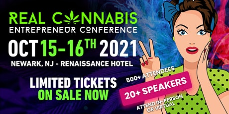 Real Cannabis Entrepreneur LIVE Conference 2021 tickets