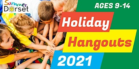 Holiday Hangouts - for children aged 9years-14 years tickets