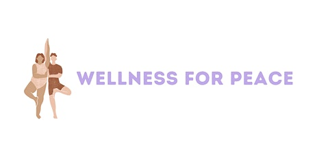 Wellness for Peace tickets