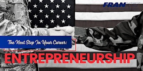 Veterans: Is Entrepreneurship The Next Step In Your Career? tickets