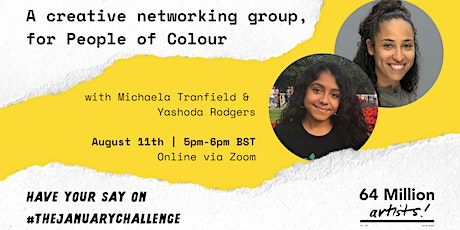 Have Your Say | Creative Networking Group, for People of Colour tickets