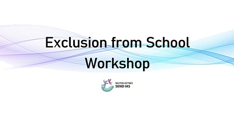 Exclusion from School  Workshop - Microsoft Teams tickets
