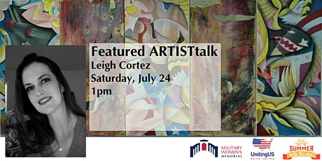 Summer With The Arts: Featured Keynote with Leigh Cortez tickets