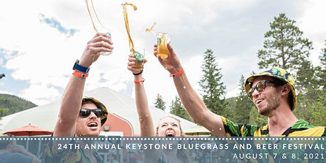 Keystone Bluegrass & Beer Festival: August 7 & 8, 2021 - 1PM-5PM Daily tickets