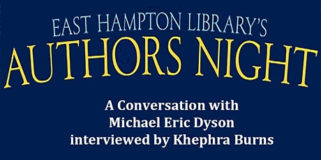 Authors Night  - A Conversation with Michael Eric Dyson tickets