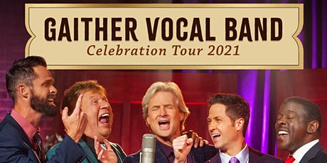 Gaither Vocal Band - Celebration Tour 2021 Volunteers - Raytown, MO tickets