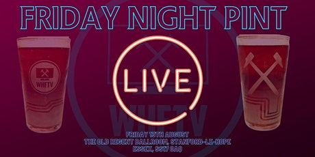 WHFTV Presents - Friday Night Pint (LIVE) tickets