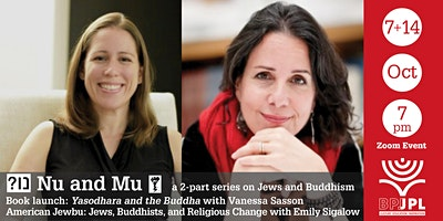 Nu and Mu: a 2-part series on Jews and Buddhism