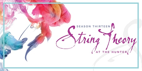 """String Theory Season XIII: Menlo Family Tour """"What You Are To Me"""" tickets"""