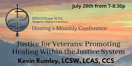 Justice for Veterans: Promoting Healing Within the Justice System tickets