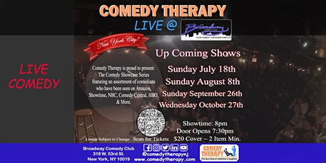 Comedy Therapy Live @ Broadway Comedy Club - October 27th, 8pm tickets