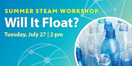 STEAM Workshops: Will It Float? tickets