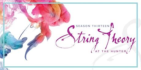 String Theory Season XIII: Vlatković   Kim   Chien tickets