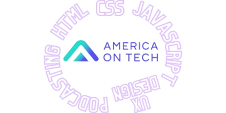 2021 LA Summer America On Tech Virtual Tech Workshop Series tickets