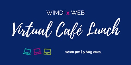 Women in Male-Dominated Industries Cafe Lunch- Virtual Edition! tickets