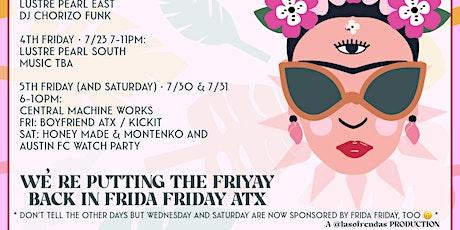 Frida Friday ATX @ Central Machine Works tickets