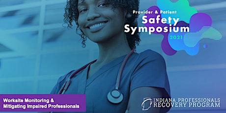 Provider & Patient Safety Symposium 2021 tickets