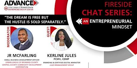 Fireside Chat: Entrepreneurial Mindset tickets