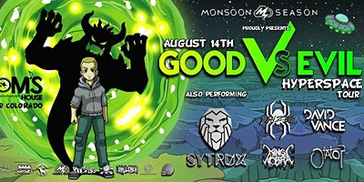 Good Vs Evil: Hyperspace Tour Presented by Monsoon Season