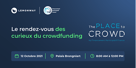 French Fintech Week : The Place to Crowd billets
