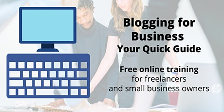 Blogging for Business - Your Quick Guide tickets