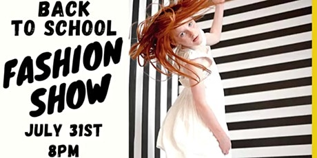 Back to School Fashion Show tickets