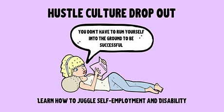 Hustle Culture Drop Out tickets