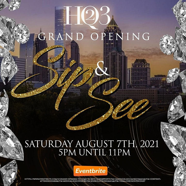 HQ23 Sip & See Grand Opening image
