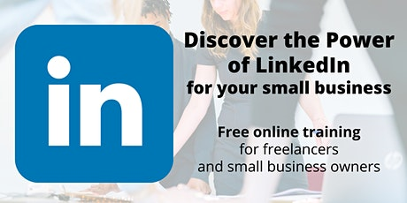 Discover the Power of LinkedIn for Your Small Business tickets