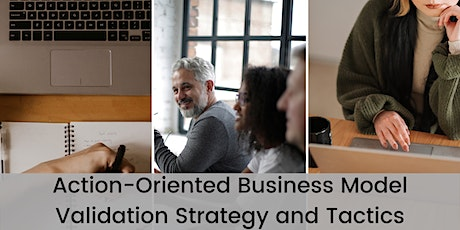 Master Mind: Action-Oriented Business Model Validation Strategy and Tactics tickets
