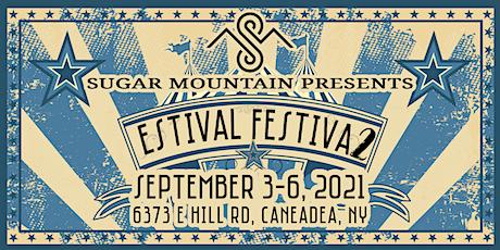 Estival Festiva2 | September 3-6 2021 | Caneadea, NY tickets