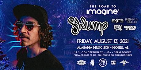 {8.13} Road To Imagine ft SHLUMP at Alabama Music Box tickets