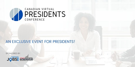 Canadian Virtual Presidents Conference biglietti