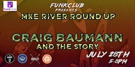 MKE River Roundup Ft. Craig Baumann & The Story tickets