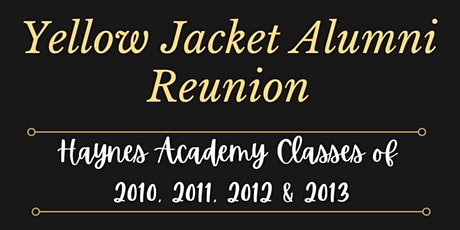 Haynes Academy Alumni Reunion tickets