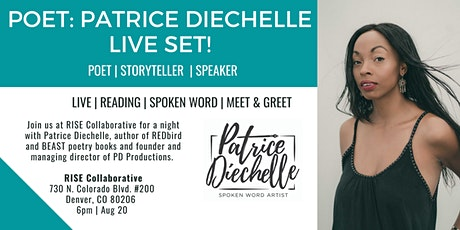 A Night with Patrice Diechelle Poetry tickets